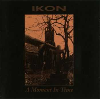 Ikon - A Moment In Time (1995)