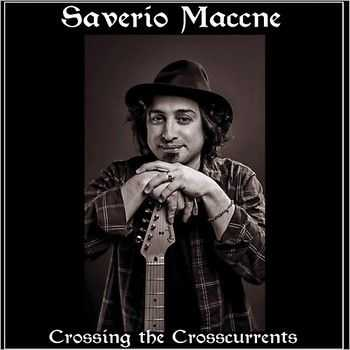 Saverio Maccne - Crossing The Crosscurrents 2014