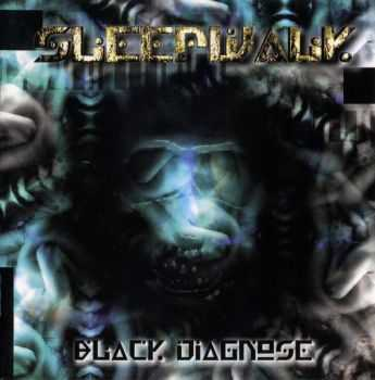 Sleepwalk - Black Diagnose (1999)