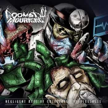 Doomsday Mourning - Negligent Acts Of Calculated Recklessness (2014)