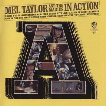 Mel Taylor And The Magics - In Action (1966) 2013