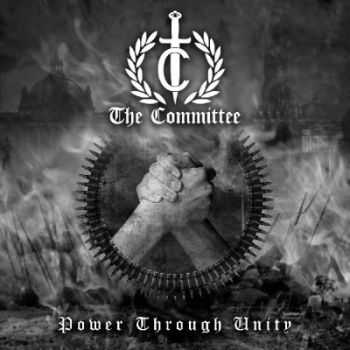 The Committee - Power Through Unity (2014)