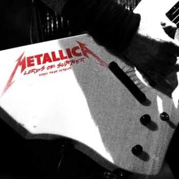 Metallica - Lords Of Summer [first pass version] [Single] (2014)