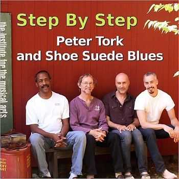 Peter Tork and Shoe Suede Blues - Step By Step 2013
