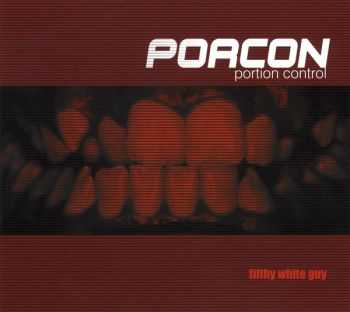 Portion Control - Filthy White Guy (2006)