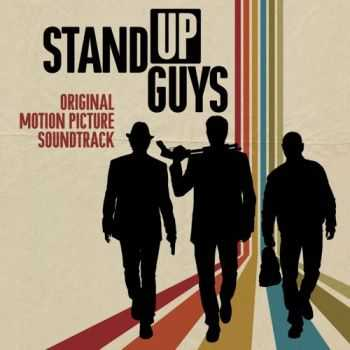 OST - Stand Up Guys (2012)