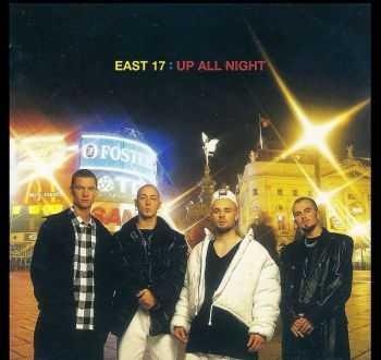 East 17 - Up All Night (1995) [LOSSLESS]