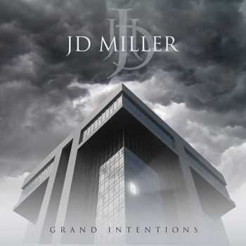 JD Miller - Grand Intentions (2014)