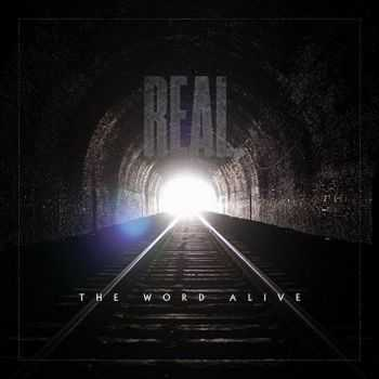 The Word Alive - Real. (2014)
