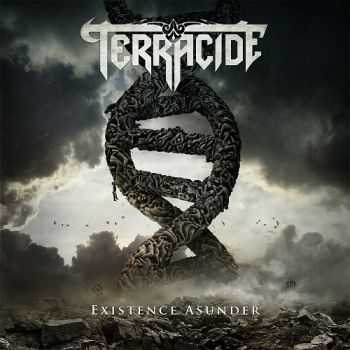 Terracide - Existence Asunder (2014)