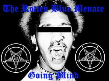 The Rotten Blue Menace - The Going Blind EP (2014)