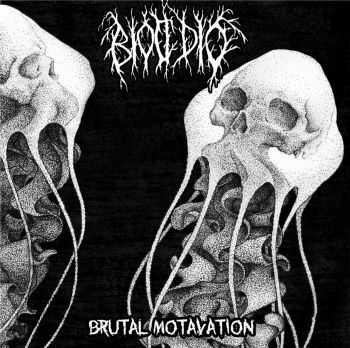BIOCIDIO - BRUTAL MOTAVATION (2013)