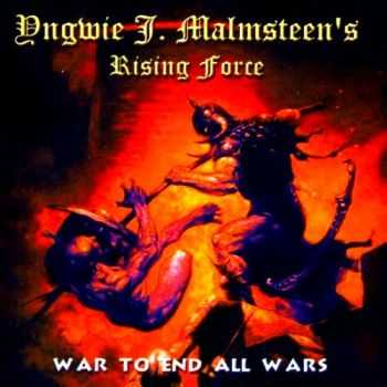 Yngwie Malmsteen - War To End All Wars (2000) Mp3 + Lossless