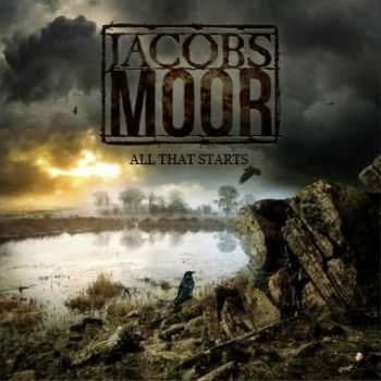 Jacobs Moor - All That Starts (2014)