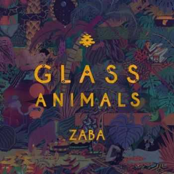 Glass Animals – Zaba (2014)