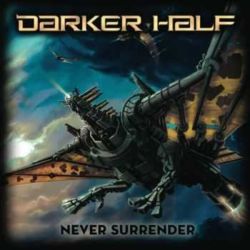 Darker Half - Never Surrender (2014)