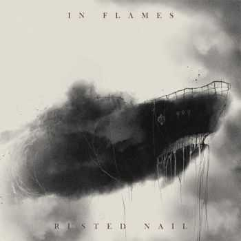 In Flames - Rusted Nail (Single) (2014)