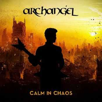 Archangel - Calm In Chaos (2014)
