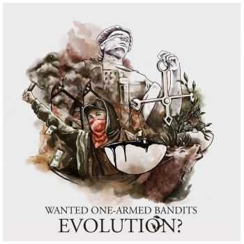 Wanted One-Armed Bandits - Evolution (2014)