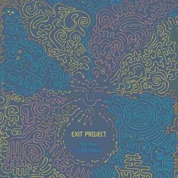 Exit Project - The Past is the Future (2014)