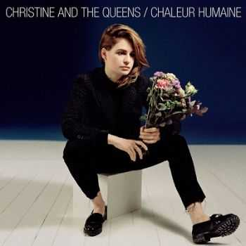 Christine and the Queen – Chaleur Humaine (2014)