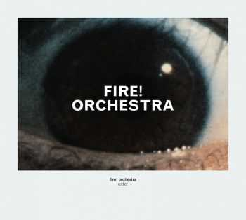 Fire! Orchestra - Enter! (2014)