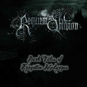 Requiem For Oblivion - Dark Tales Of Forgotten Mindscapes (2014)