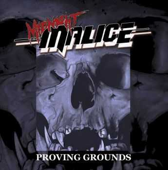 Midnight Malice - Proving Grouds (2014)