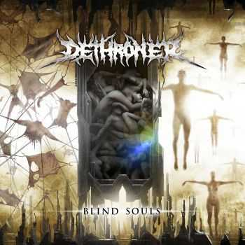 Dethroner - Blind Souls (2012) [LOSSLESS]