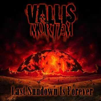 Vallis Mortem - Last Sundown Is Forever (2014)