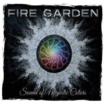 Fire Garden - Sound Of Majestic Colors (2014)