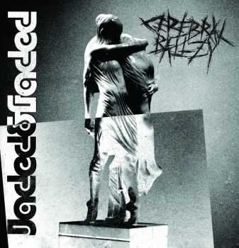 Cerebral Ballzy - Jaded & Faded (2014)
