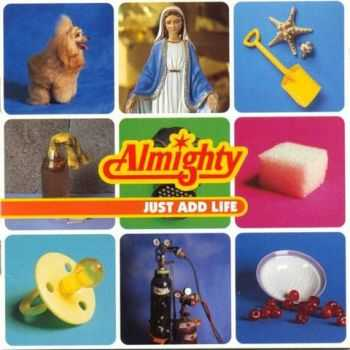 The Almighty - Just Add Life (1996)
