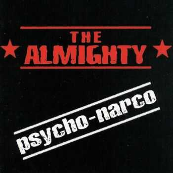 The Almighty - Psycho-Narco (2001)