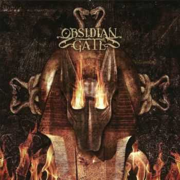 Obsidian Gate - Whom The Fire Obeys (2014)