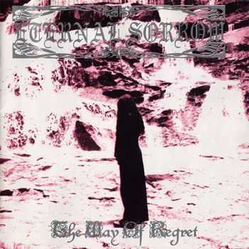 Eternal Sorrow - The Way Of Regret (1998) [LOSSLESS]