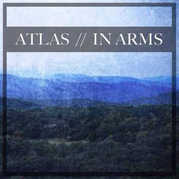 Atlas & In Arms - Split (2014)
