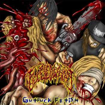 Filleted Whore - Gutfuck Fetish (2014)