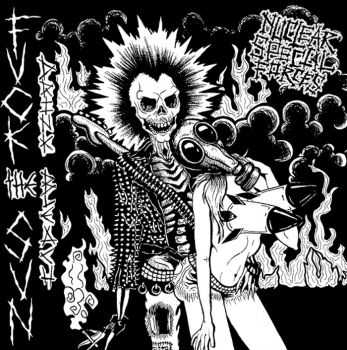 Nuclear Special Forces - Fuck the Sun, Drink Bleach EP (2014)