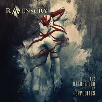 Ravenscry - The Attraction of Opposites (2014)