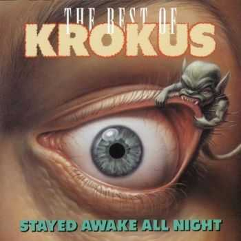 Krokus - Stayed Awake All Night: The Best Of Krokus (1987) Mp3+Lossless