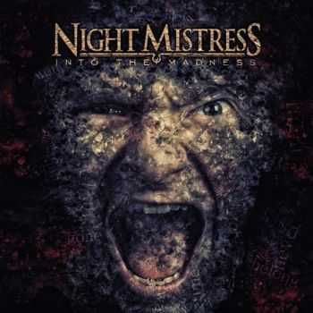 Night Mistress - Into The Madness (2014)