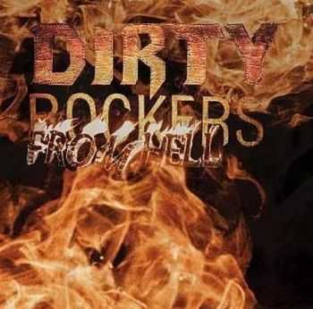 Dirty Rockers - From Hell (2014)
