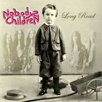 Nobodys Children - Long Road (2014) Reissue