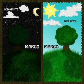 Margo, Margo - Old Nights, New Days (2014)