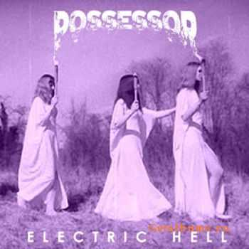 Possessor - Electric Hell (2014)
