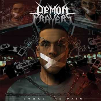 Demon Prayers - Evoke The Pain (2014)