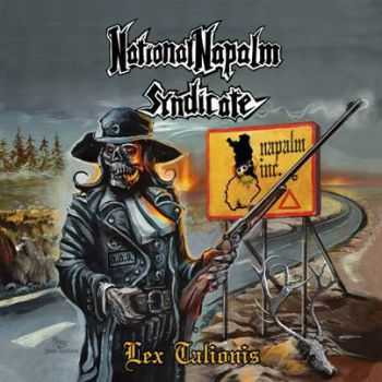 National Napalm Syndicate - Lex Talionis(ep 2014)