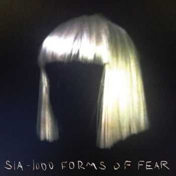 Sia - 1000 Days of Fear (2014)