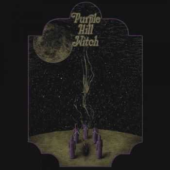 Purple Hill Witch - Purple Hill Witch (2014)